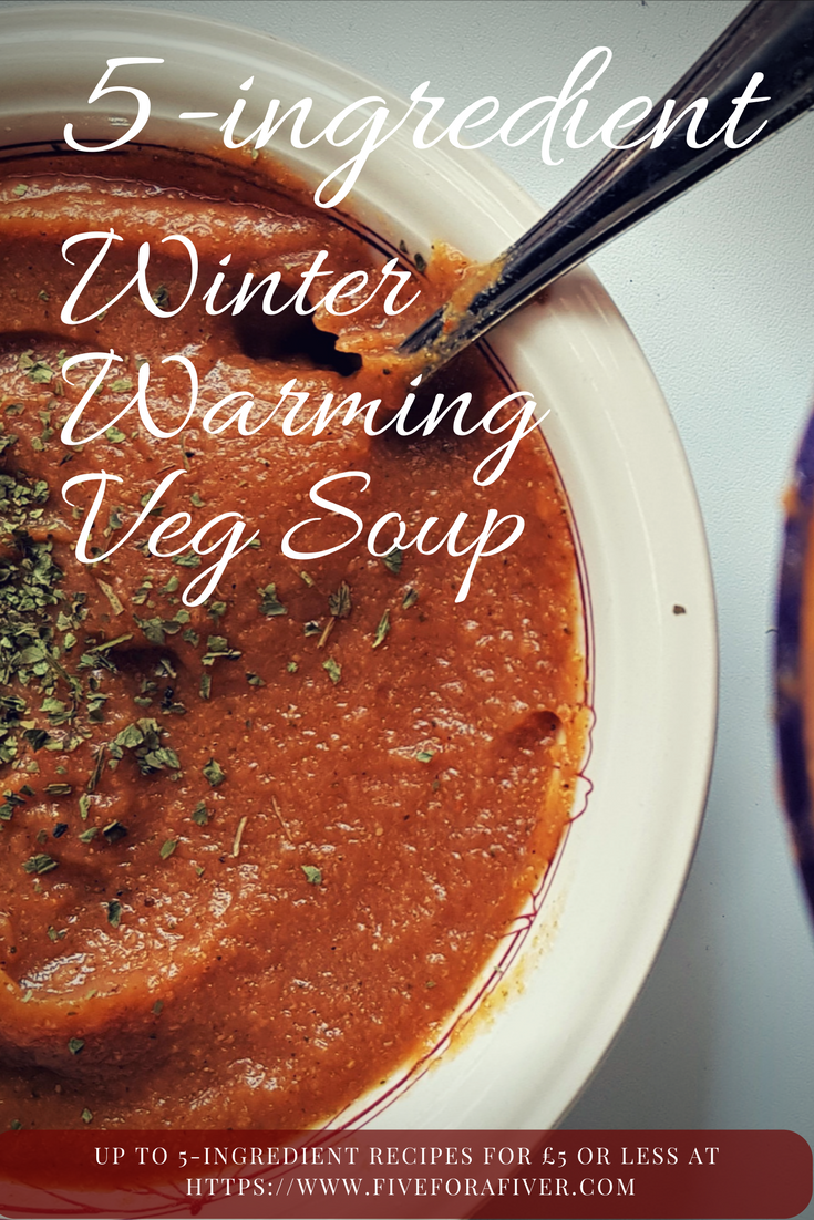 5-ingredient winter warming veg soup - fiveforafiver.com